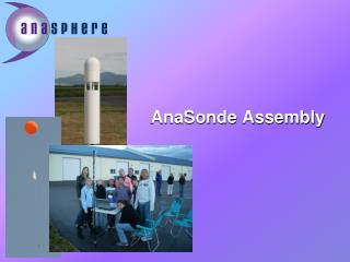AnaSonde Assembly