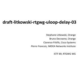 draft -litkowski-rtgwg-uloop-delay-03