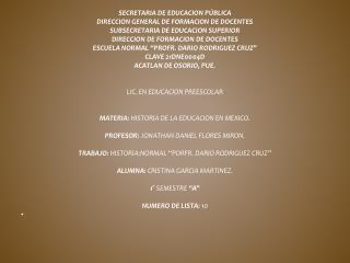 SECRETARIA DE EDUCACION PÚBLICA DIRECCION GENERAL DE FORMACION DE DOCENTES