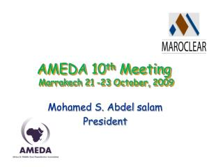 AMEDA  10 th Meeting  Marrakech 21 -23 October, 2009