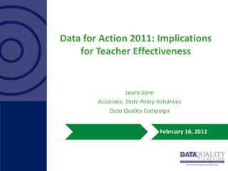 Data for Action 2011: Implications for Teacher Effectiveness