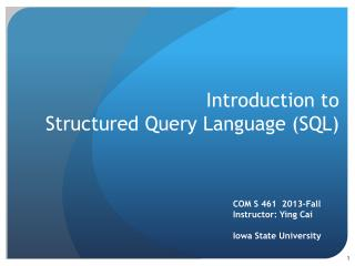 Introduction to Structured Query  Language (SQL)