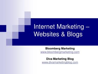 Internet Marketing �  Websites & Blogs