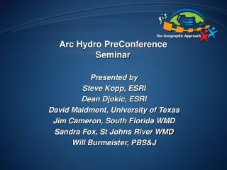 Arc Hydro PreConference  Seminar