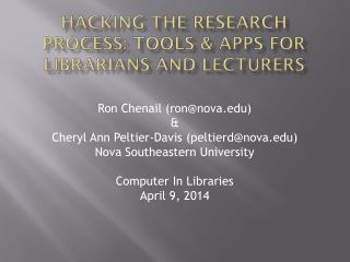 HACKING THE RESEARCH PROCESS: Tools & apps for librarians and lecturers