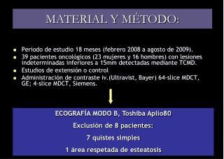 MATERIAL Y MÉTODO :