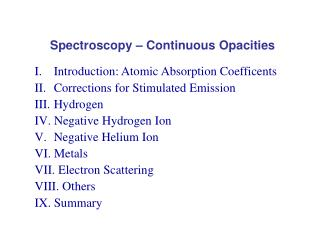 Spectroscopy – Continuous Opacities