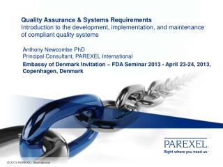 Anthony Newcombe PhD Principal Consultant, PAREXEL International