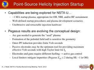 Point-Source  Helicity  Injection Startup