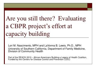 Are you still there?  Evaluating a CBPR project's effort at  capacity building