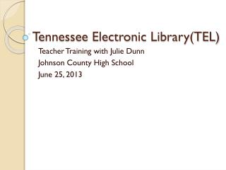Tennessee Electronic  Library(TEL)