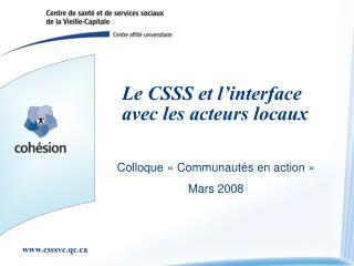 Le CSSS et l�interface avec les acteurs locaux