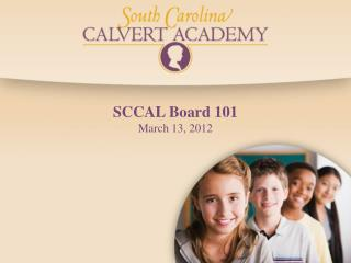 SCCAL Board 101 March 13, 2012
