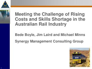 Meeting the Challenge of Rising Costs and Skills Shortage in the Australian Rail Industry