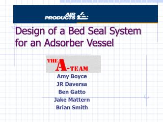 Design of a Bed Seal System for an Adsorber Vessel