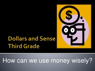 Dollars and Sense Third Grade