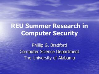 REU Summer Research in Computer Security