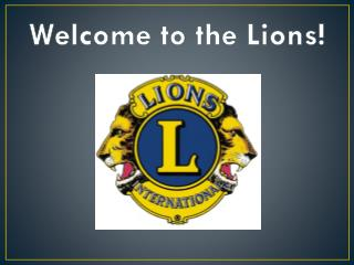 Welcome to the Lions!