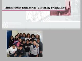 Virtuelle Reise nach Berlin - eTwinning Projekt 2006