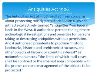Antiquities Act 1906 nps/history/history/hisnps/npshistory/antiq.htm