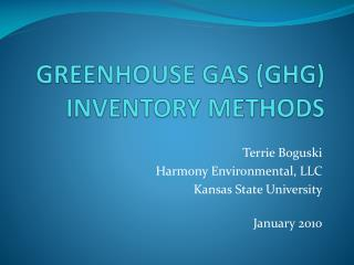 GREENHOUSE GAS (GHG) INVENTORY METHODS