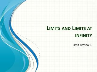 Limits and Limits at infinity