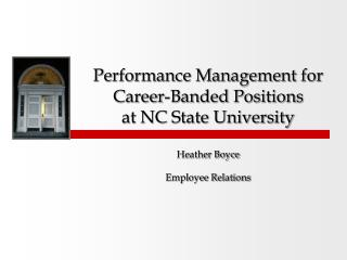 Performance Management for Career-Banded Positions  at NC State University