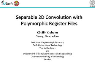 Separable 2D Convolution with Polymorphic Register Files