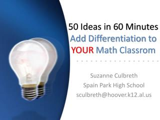 50 Ideas in 60 Minutes Add Differentiation to YOUR Math Classrom