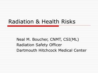Radiation & Health Risks