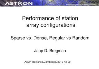 Performance of station  array configurations