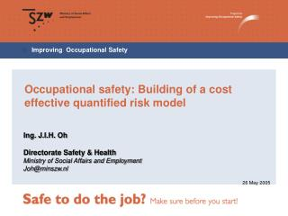 Occupational safety: Building of a cost effective quantified risk model