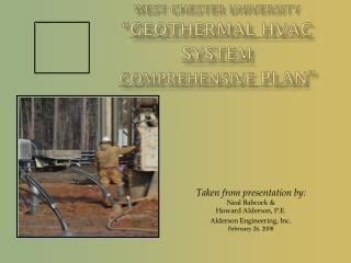 "West Chester University "" Geothermal  HVAC System Comprehensive  Plan """