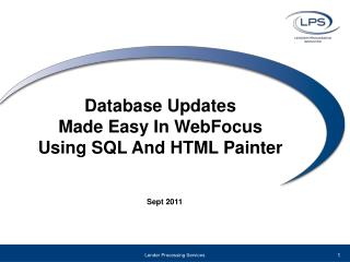 Database Updates  Made Easy In  WebFocus Using SQL And HTML Painter
