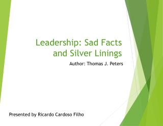 Leadership: Sad Facts and Silver Linings