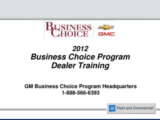 2012 Business Choice Program  Dealer Training