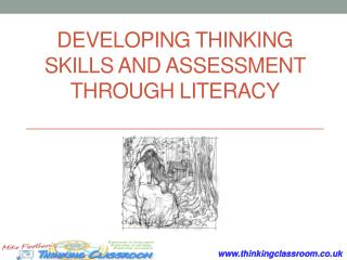 Developing thinking skills and assessment through literacy
