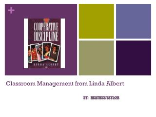 Classroom Management from Linda Albert