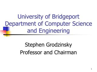 University of Bridgeport Department of Computer Science and Engineering