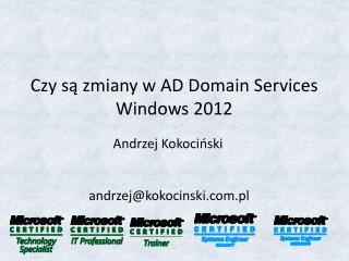 Czy są zmiany  w AD Domain Services Windows 2012