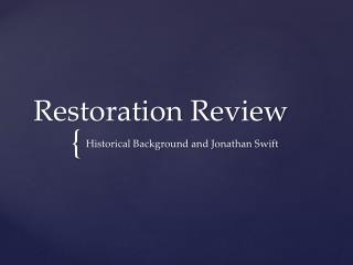 Restoration Review