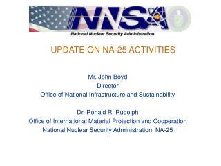 UPDATE ON NA-25 ACTIVITIES