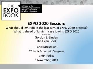 Panel Discussion: 5 th  Izmir Economic Congress Izmir, Turkey 1 November, 2013