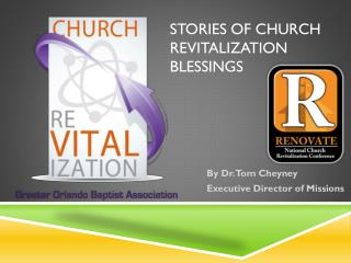 Stories of Church Revitalization Blessings