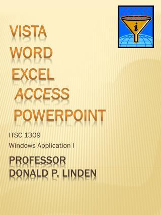 Professor Donald P. Linden