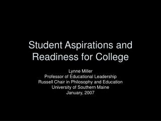 Student Aspirations and Readiness for College