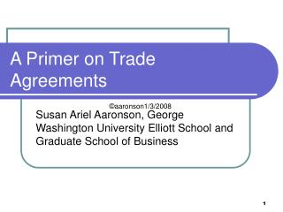 A Primer on Trade Agreements