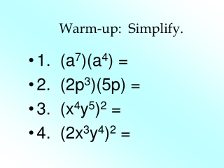 Warm Up Simplify.