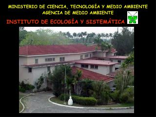 Institute of Ecology and Systematic