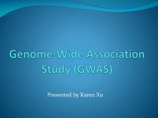 Genome-Wide Association Study (GWAS)